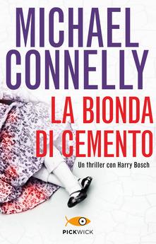 La bionda di cemento – Michael Connelly