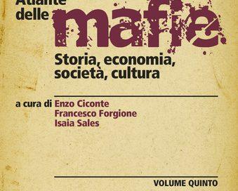 """""""L'atlante delle mafie"""" un'opera capace di creare il profumo della libertà"""